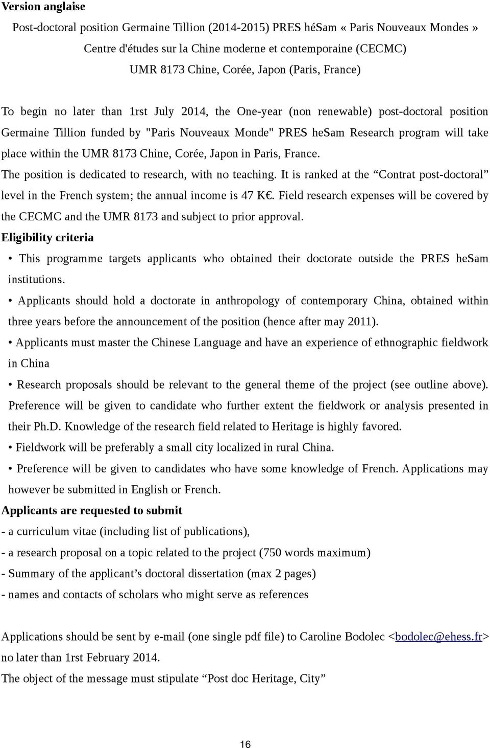 place within the UMR 8173 Chine, Corée, Japon in Paris, France. The position is dedicated to research, with no teaching.