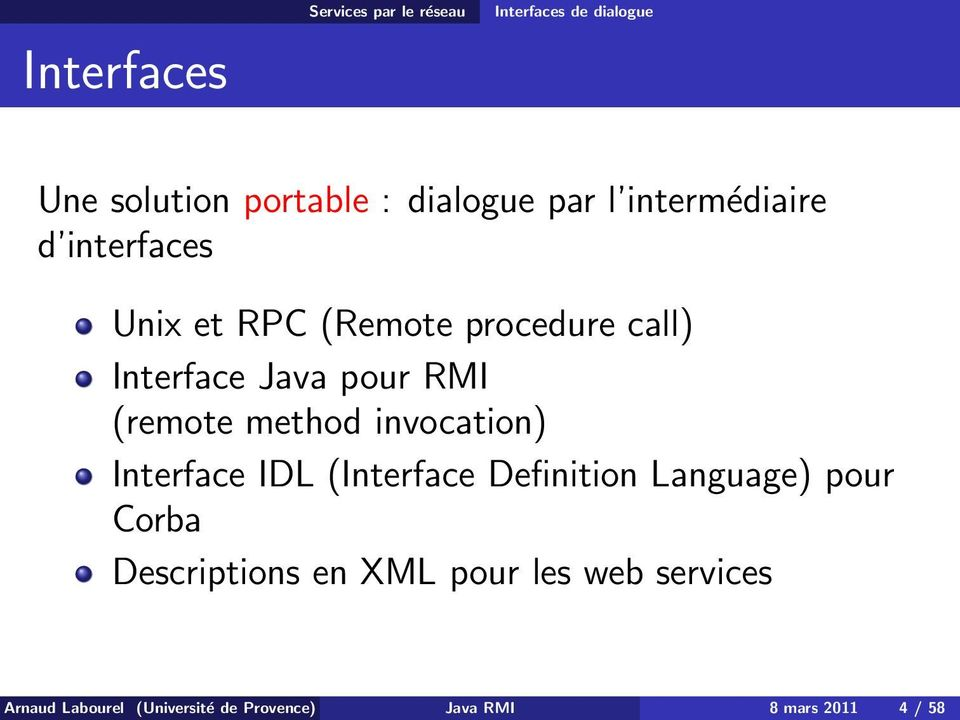 (remote method invocation) Interface IDL (Interface Definition Language) pour Corba