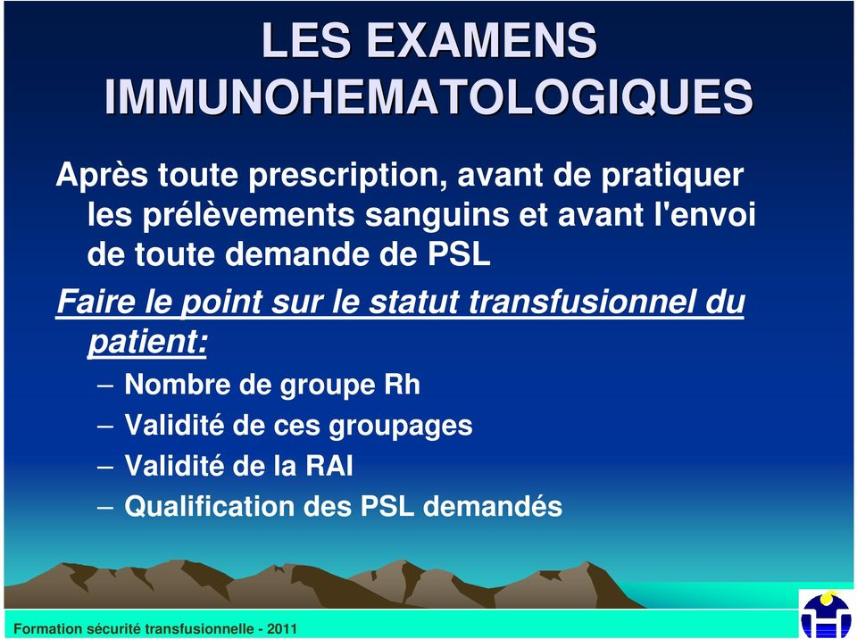 PSL Faire le point sur le statut transfusionnel du patient: Nombre de