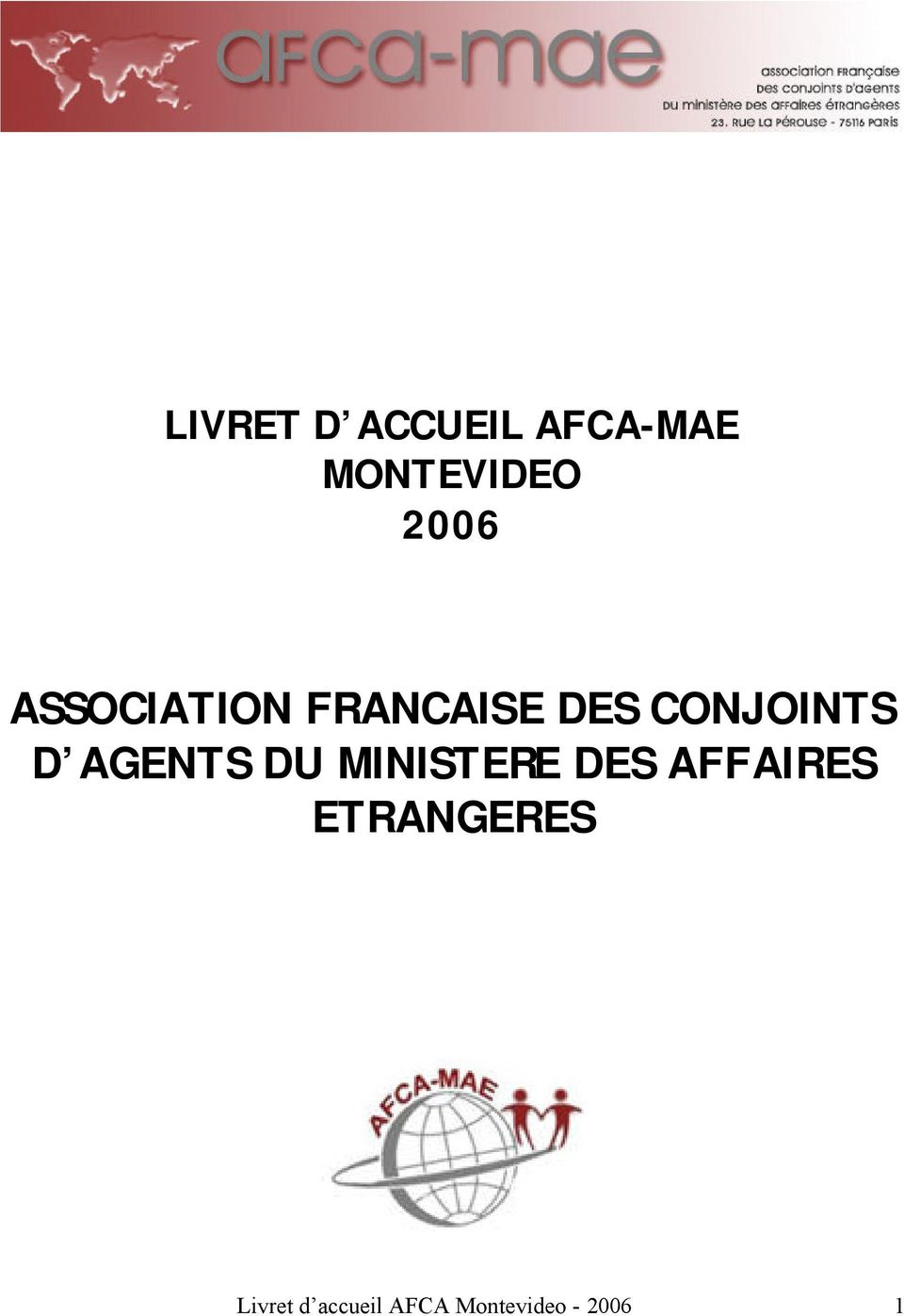 AGENTS DU MINISTERE DES AFFAIRES