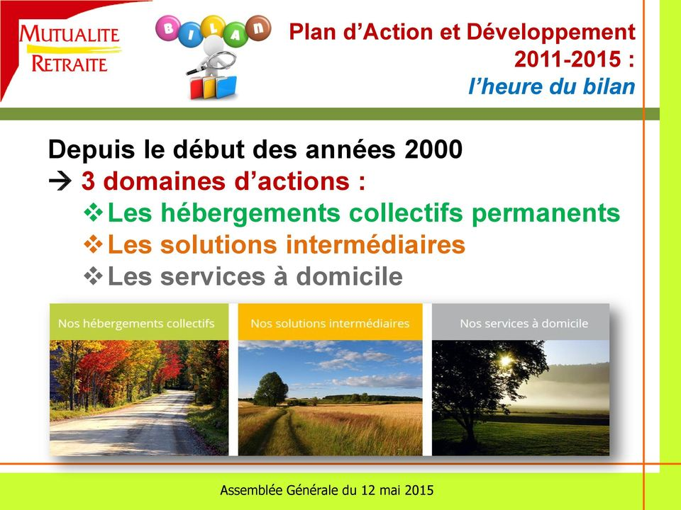 d actions : Les hébergements collectifs permanents