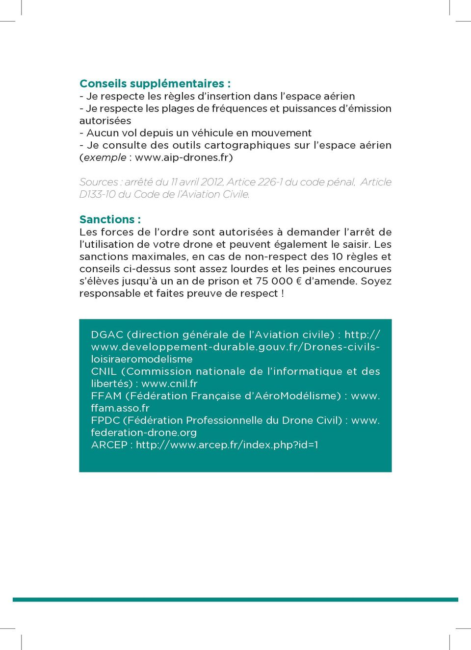 fr) Sources : arrêté du 11 avril 2012, Artice 226-1 du code pénal, Article D133-10 du Code de l Aviation Civile.