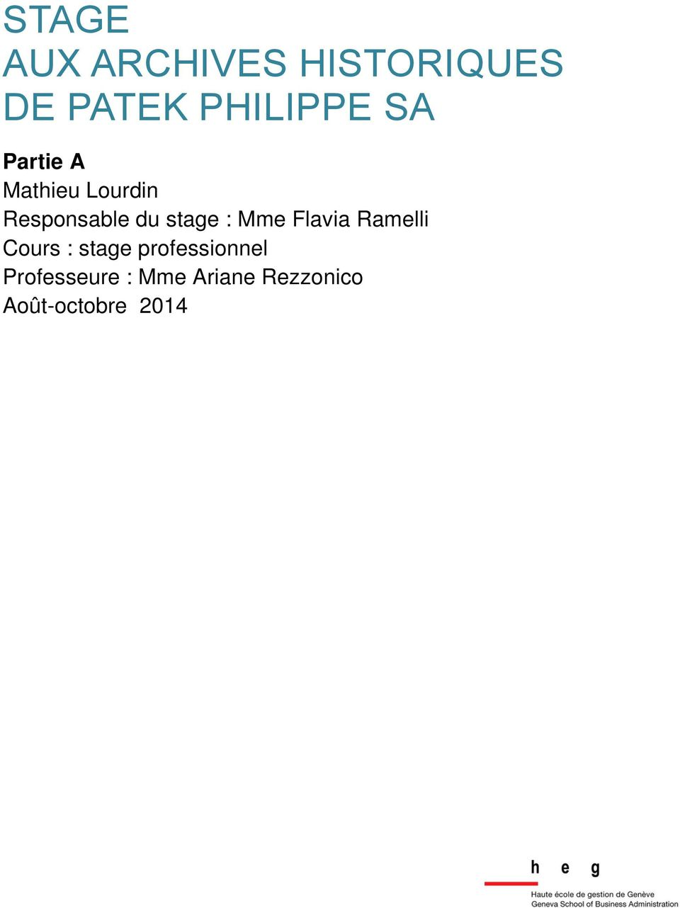 : Mme Flavia Ramelli Cours : stage professionnel