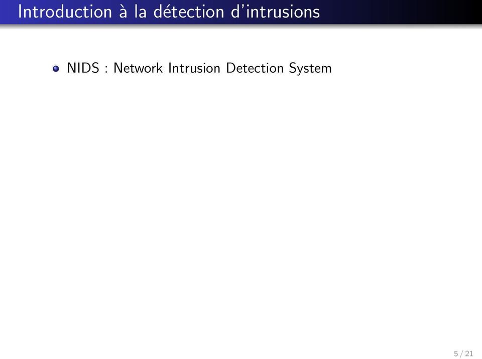 NIDS : Network