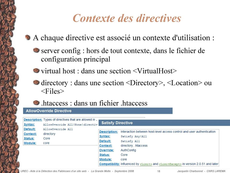 configuration principal virtual host : dans une section <VirtualHost>