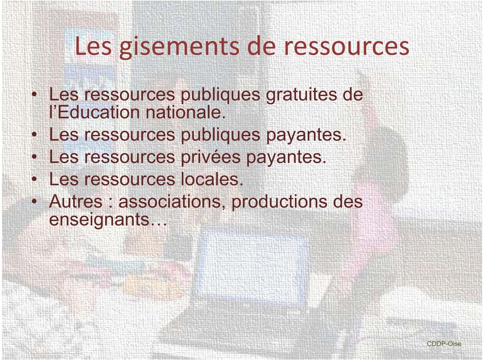 payantes. Les ressources privées payantes.