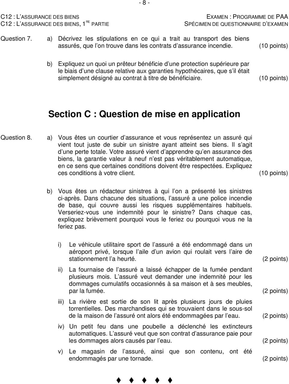de bénéficiaire. (10 points) Section C : Question de mise en application Question 8.