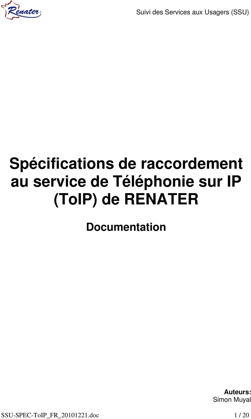 de RENATER Documentation Auteurs: