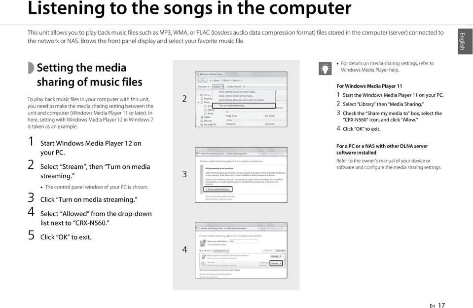 English Setting the media sharing of music files To play back music files in your computer with this unit, you need to make the media sharing setting between the unit and computer (Windows Media