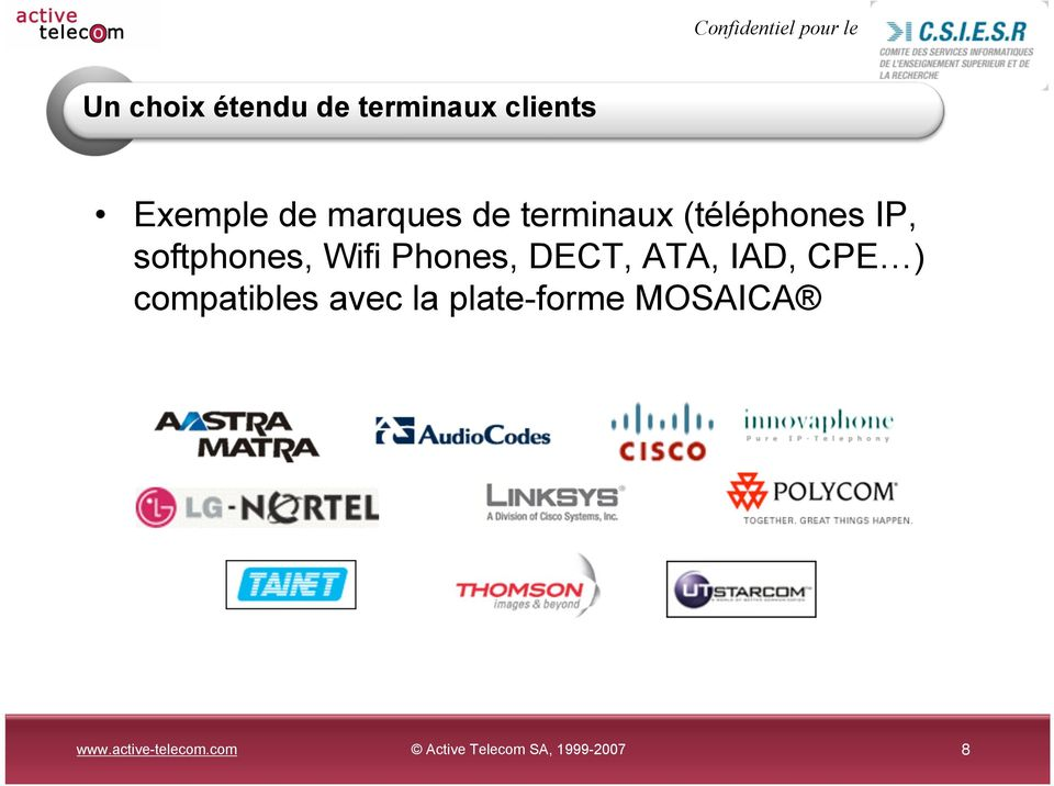 IP, softphones, Wifi Phones, DECT, ATA,