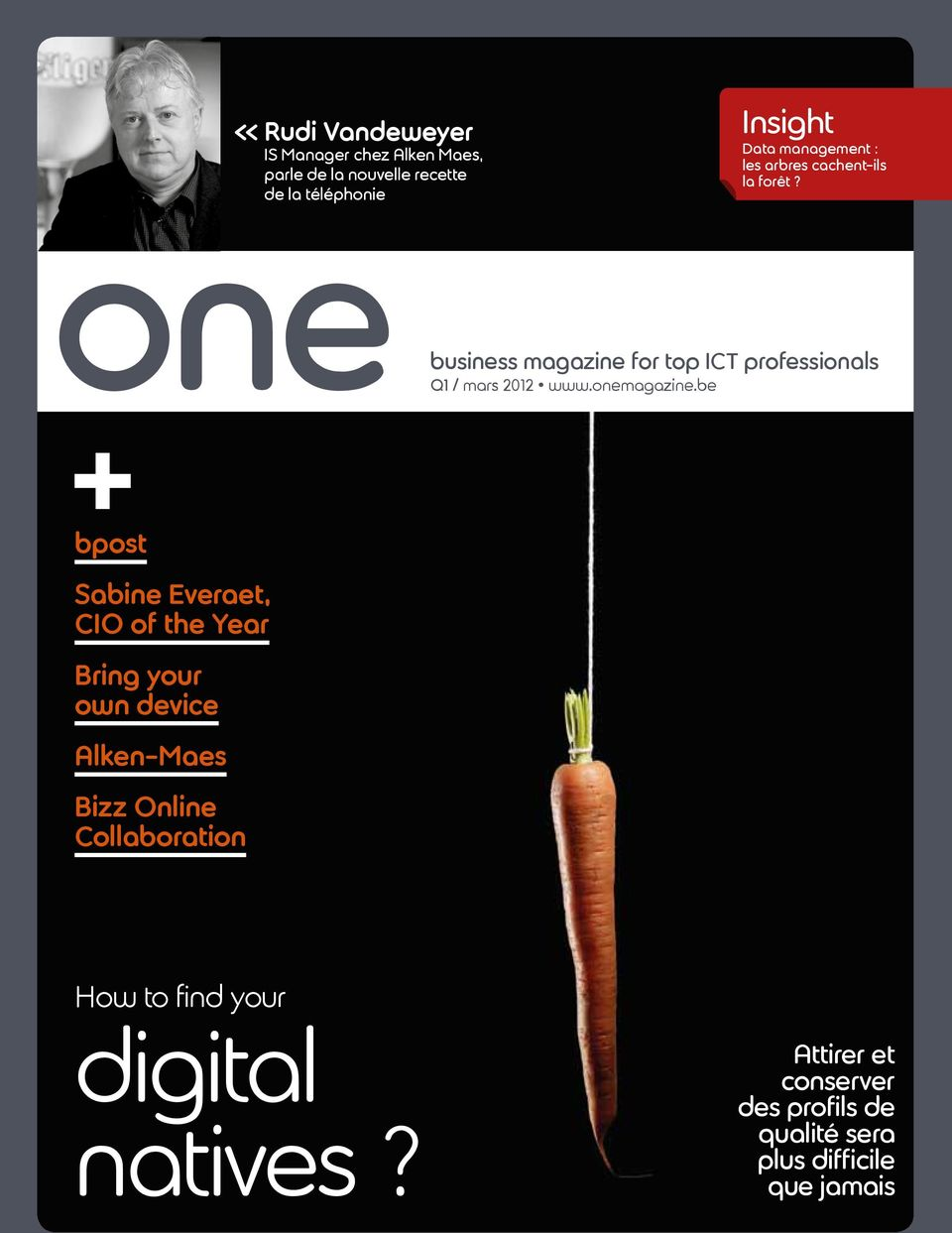 one Q1 business magazine for top ict professionals / mars 2012 www.onemagazine.