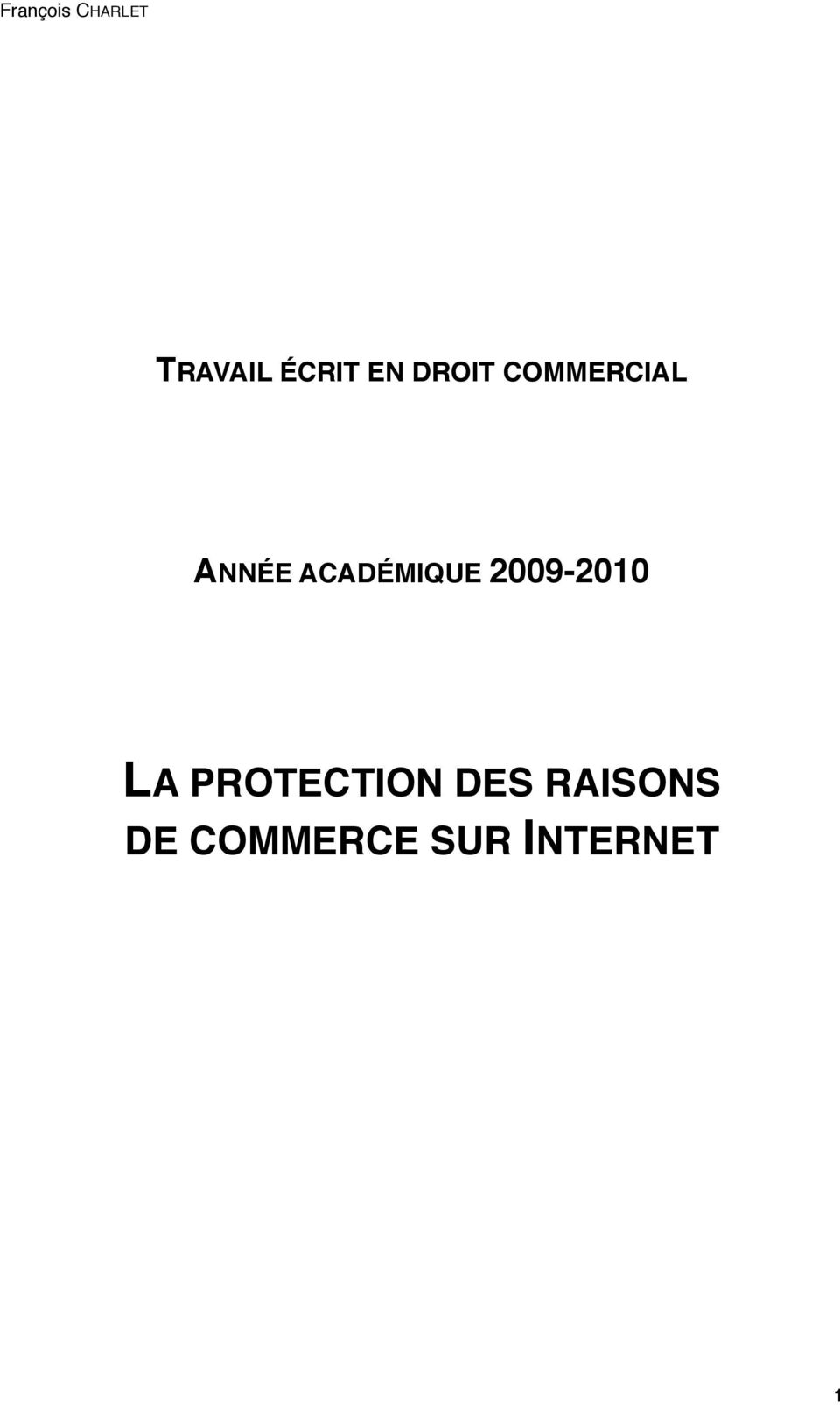 2009-2010 LA PROTECTION DES