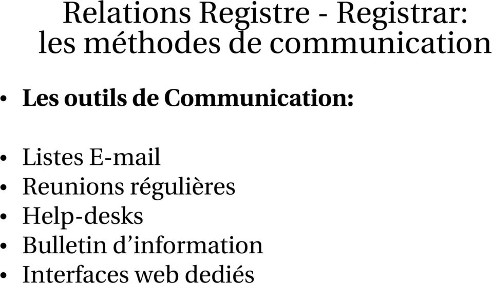 Communication: Listes E-mail Reunions