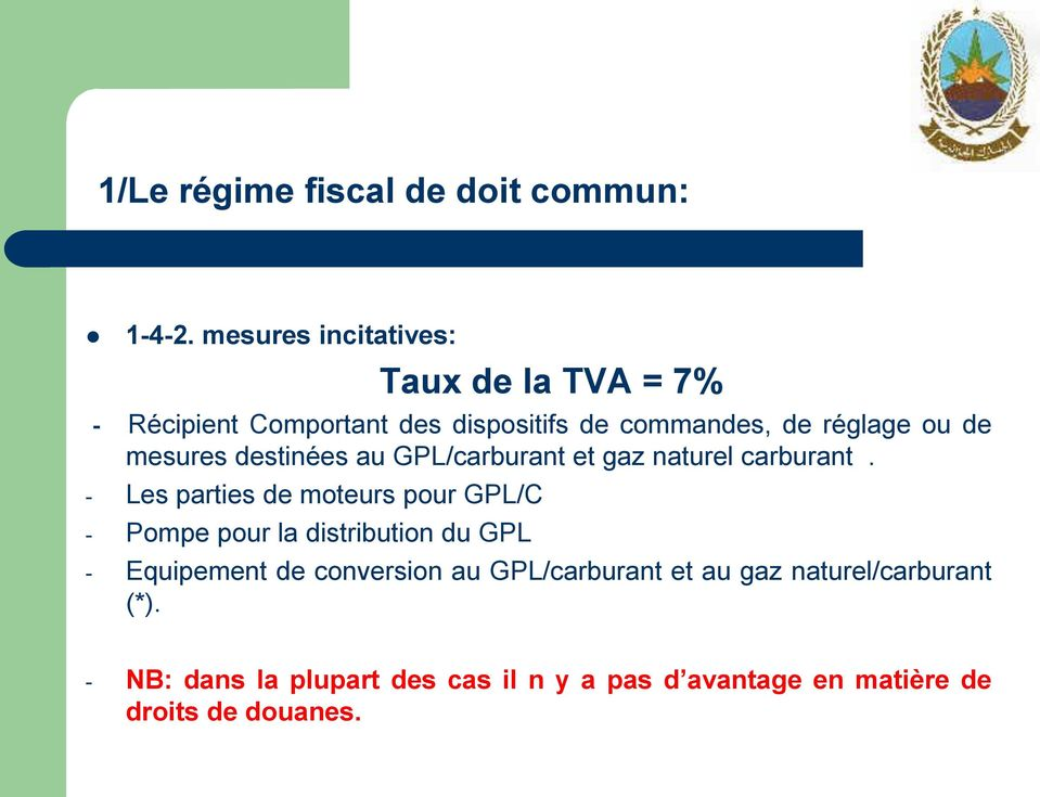 mesures destinées au GPL/carburant et gaz naturel carburant.