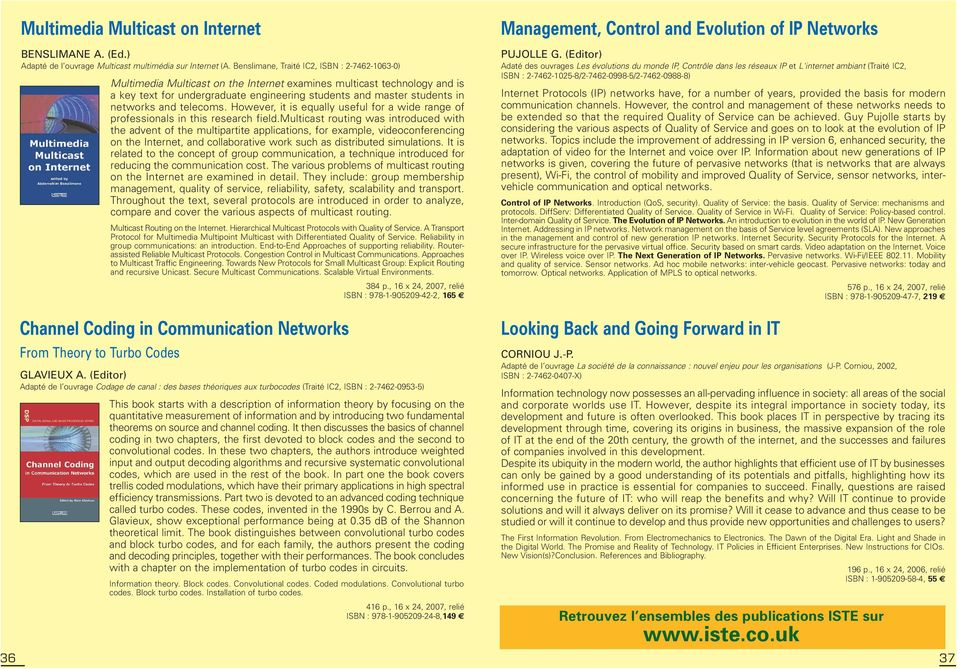 networks and telecoms. However, it is equally useful for a wide range of professionals in this research field.