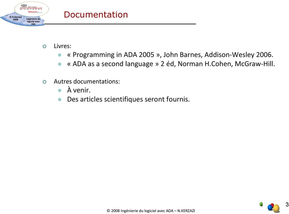 «ADA as a second language» 2 éd, Norman H.
