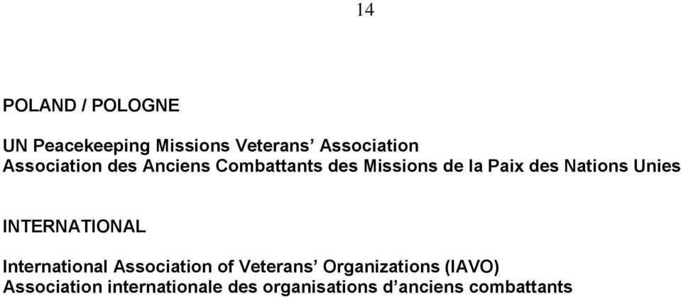 Nations Unies INTERNATIONAL International Association of Veterans