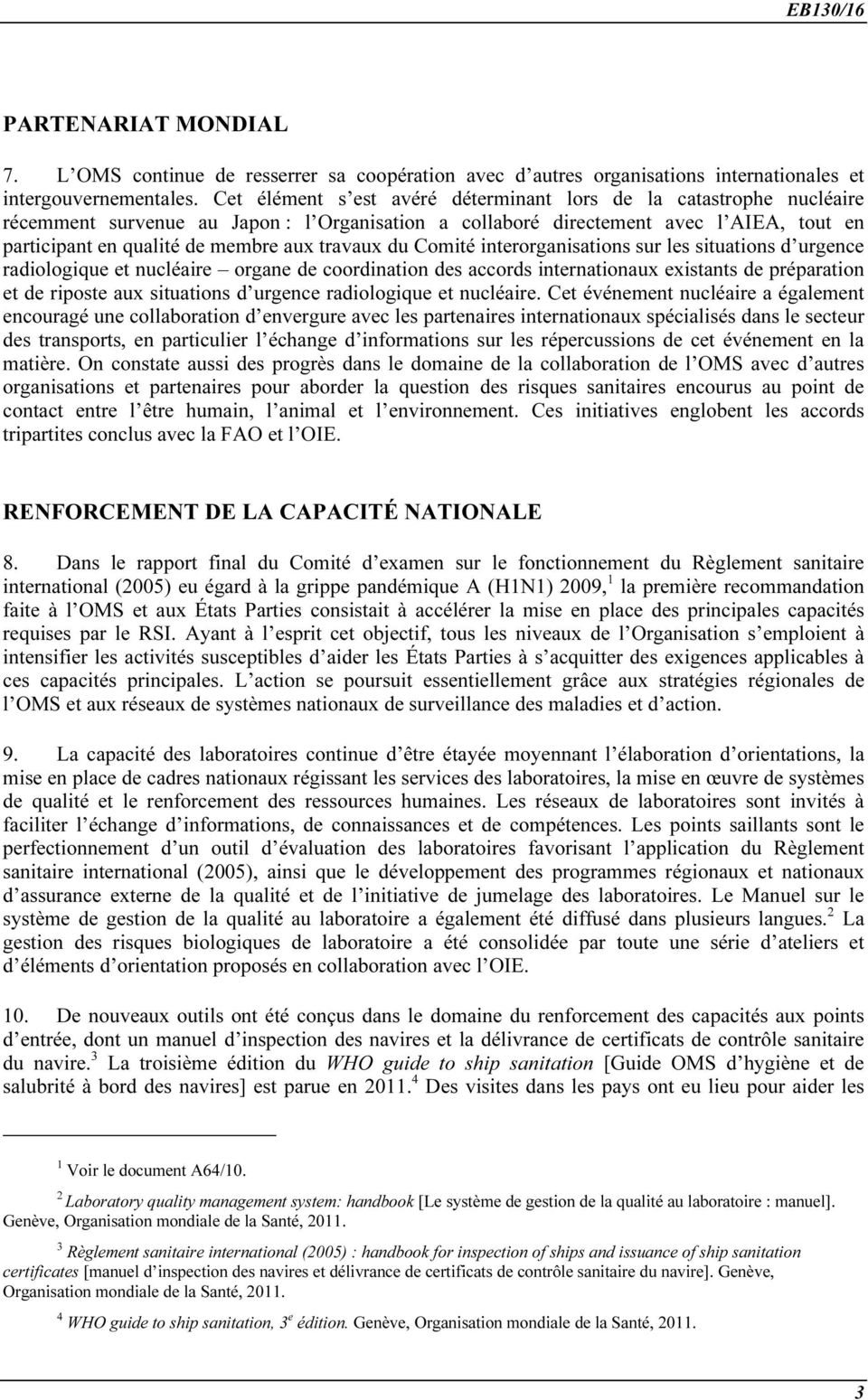 travaux du Comité interorganisations sur les situations d urgence radiologique et nucléaire organe de coordination des accords internationaux existants de préparation et de riposte aux situations d