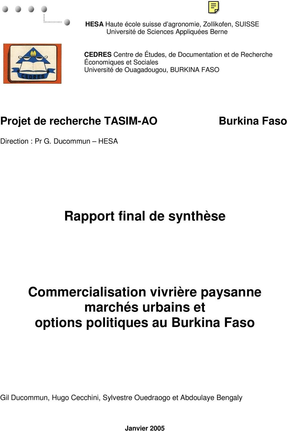 TASIM-AO Burkina Faso Direction : Pr G.