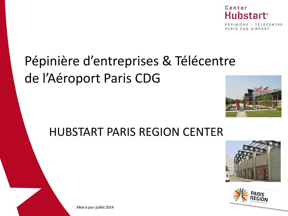 Paris CDG HUBSTART PARIS