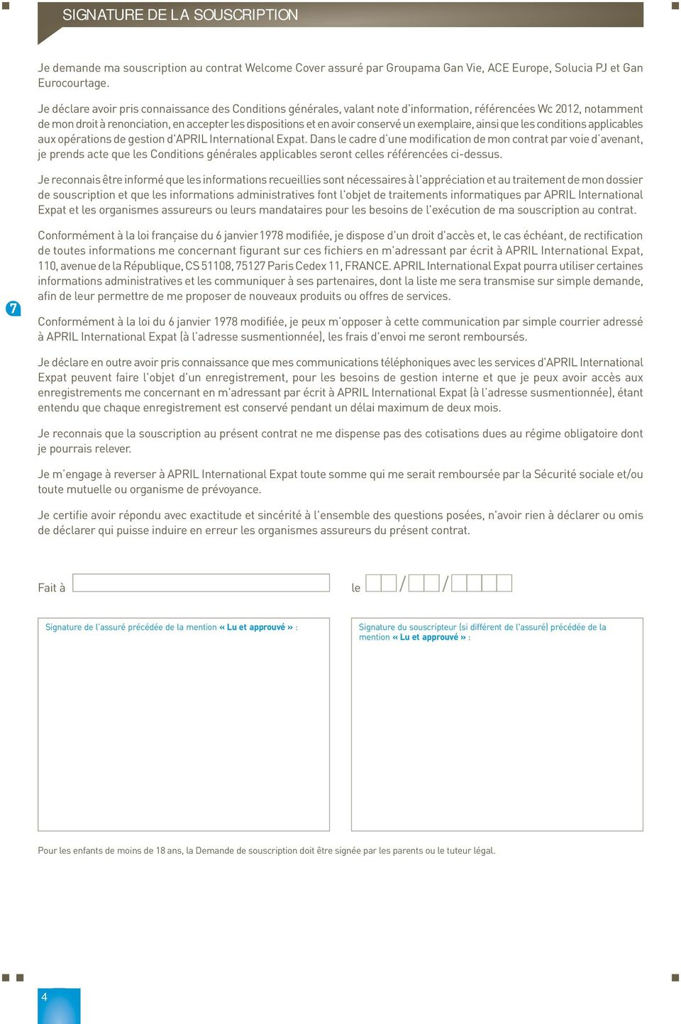 un exemplaire, ainsi que les conditions applicables aux opérations de gestion d'april International Expat.