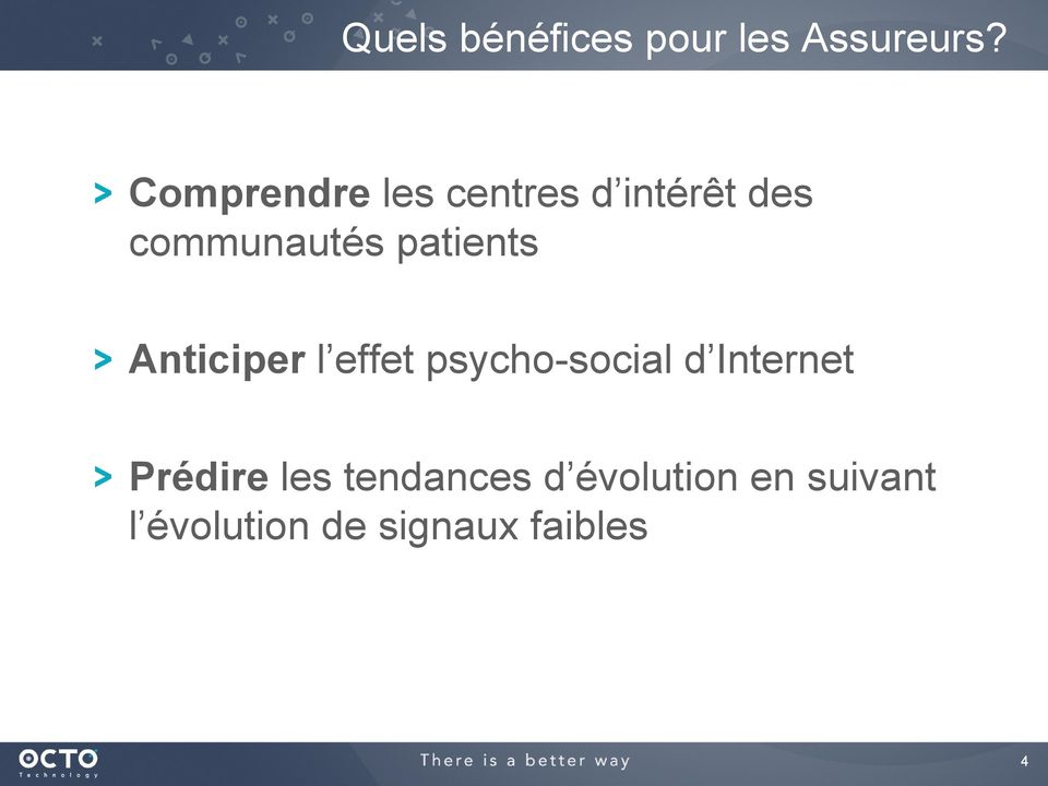 patients Anticiper l effet psycho-social d Internet