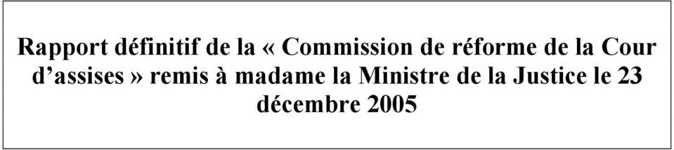 Cour d assises» remis à madame
