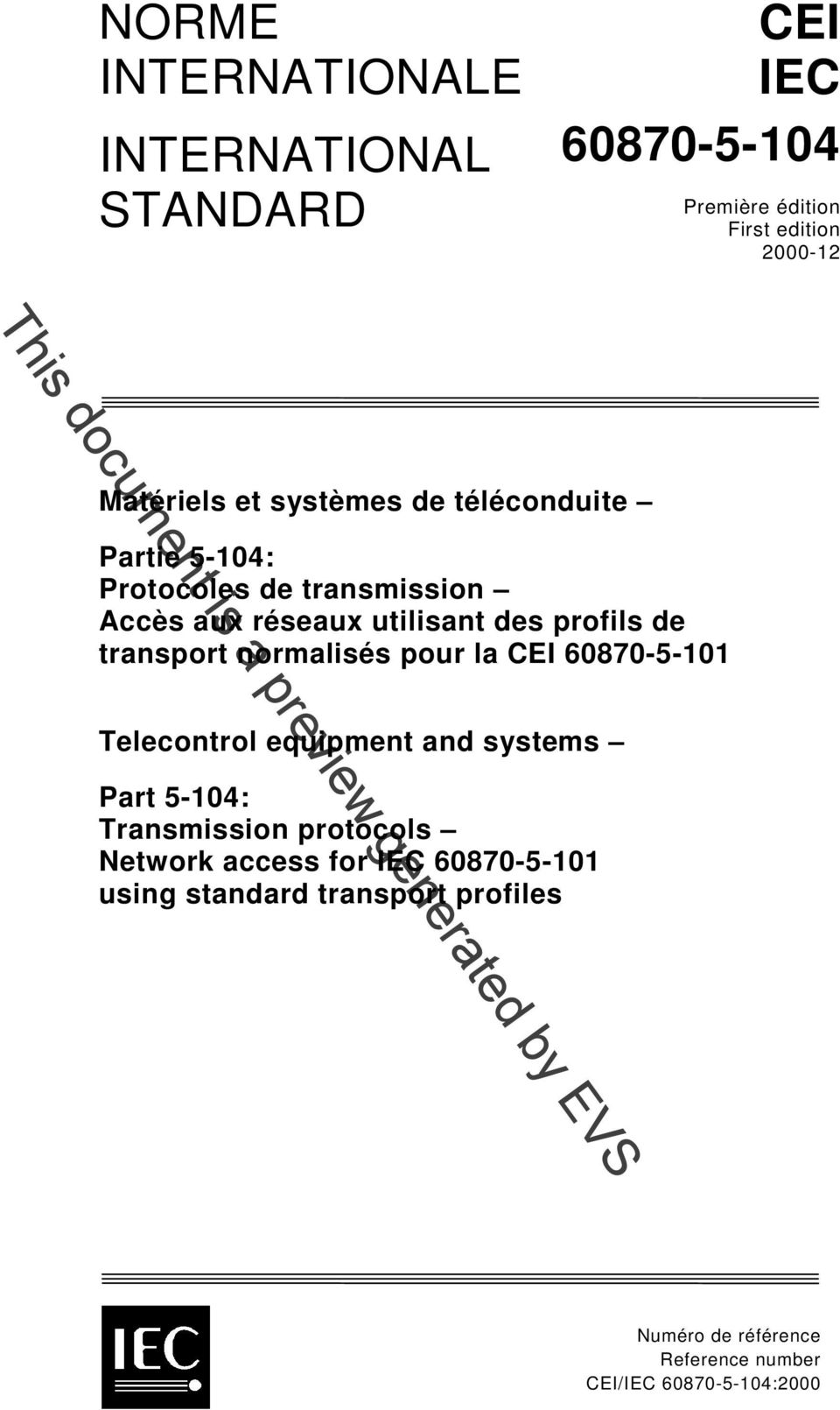 transport normalisés pour la CEI 60870-5-101 Telecontrol equipment and systems Part 5-104: Transmission protocols