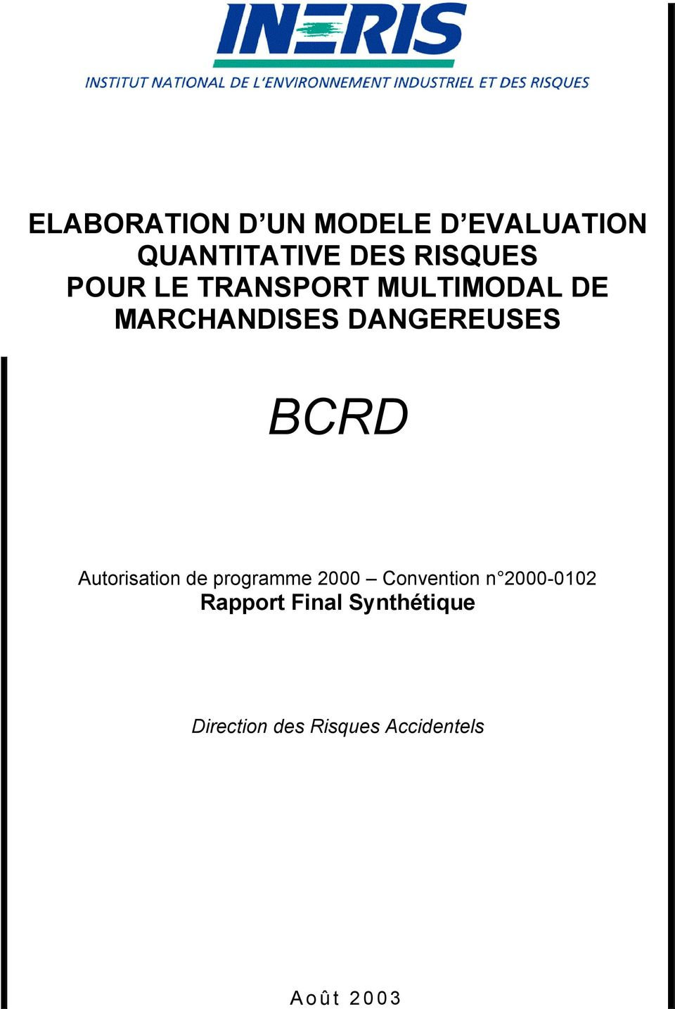 Autorisation de programme 2000 Convention n 2000-0102 Rapport