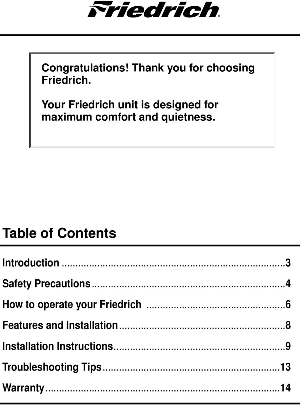 Table of Contents Introduction...3 Safety Precautions.