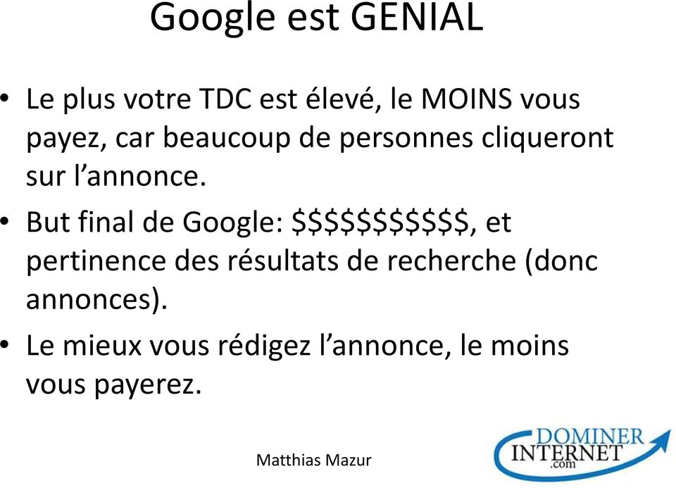 But final de Google: $$$$$$$$$$$, et pertinence des résultats de