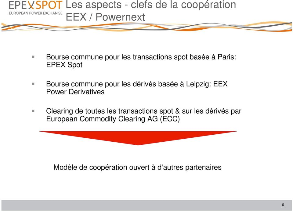Leipzig: EEX Power Derivatives Clearing de toutes les transactions spot & sur les