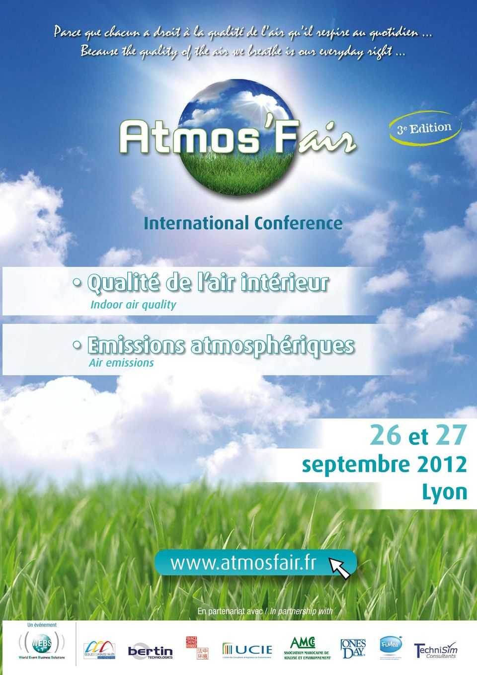 .. 3 e Edition International Conference Qualité de l air intérieur Indoor air quality Emissions