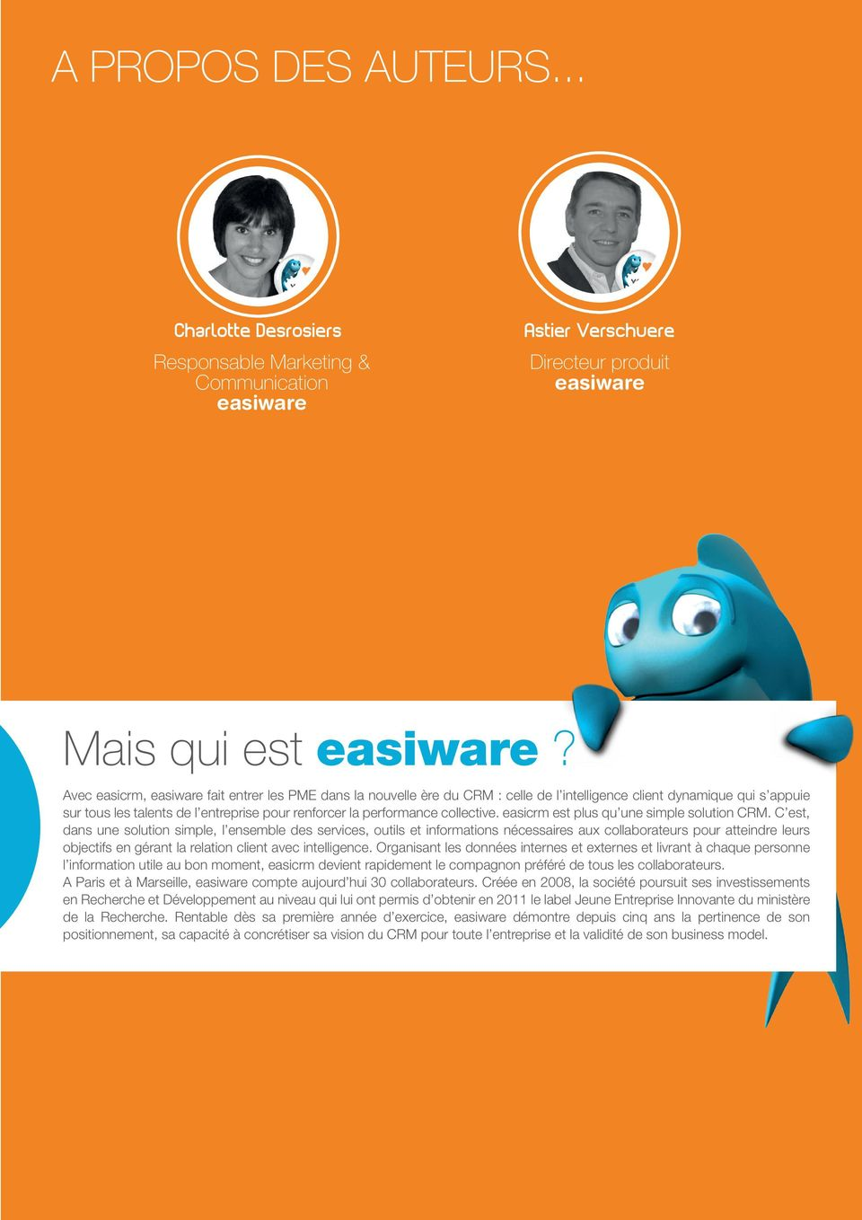 collective. easicrm est plus qu une simple solution CRM.