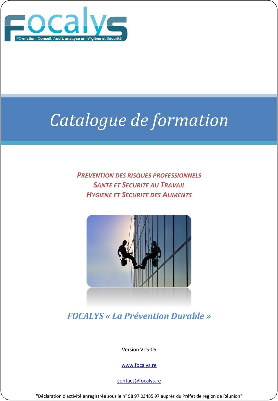 Durable» Version V15-05 www.focalys.re contact@focalys.