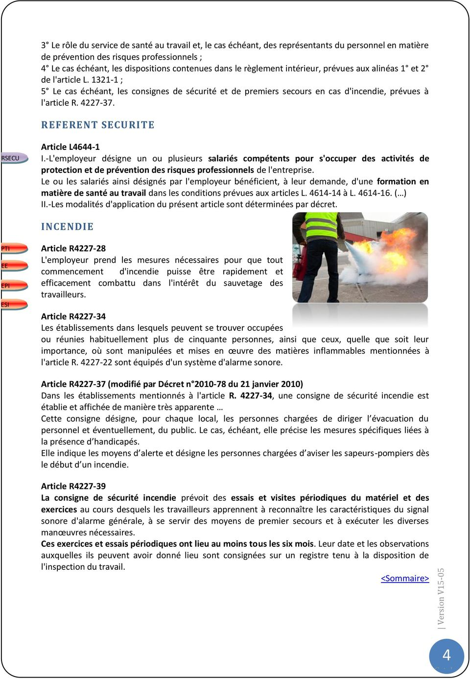 4227-37. REFERENT SECURITE RSECU Article L4644-1 I.