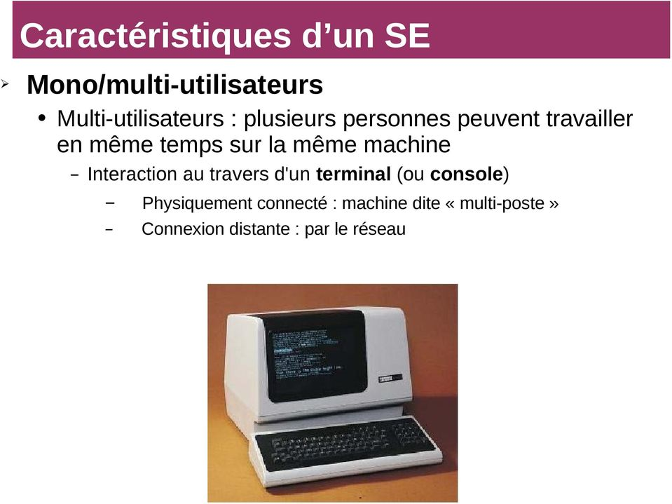 machine Interaction au travers d'un terminal (ou console)