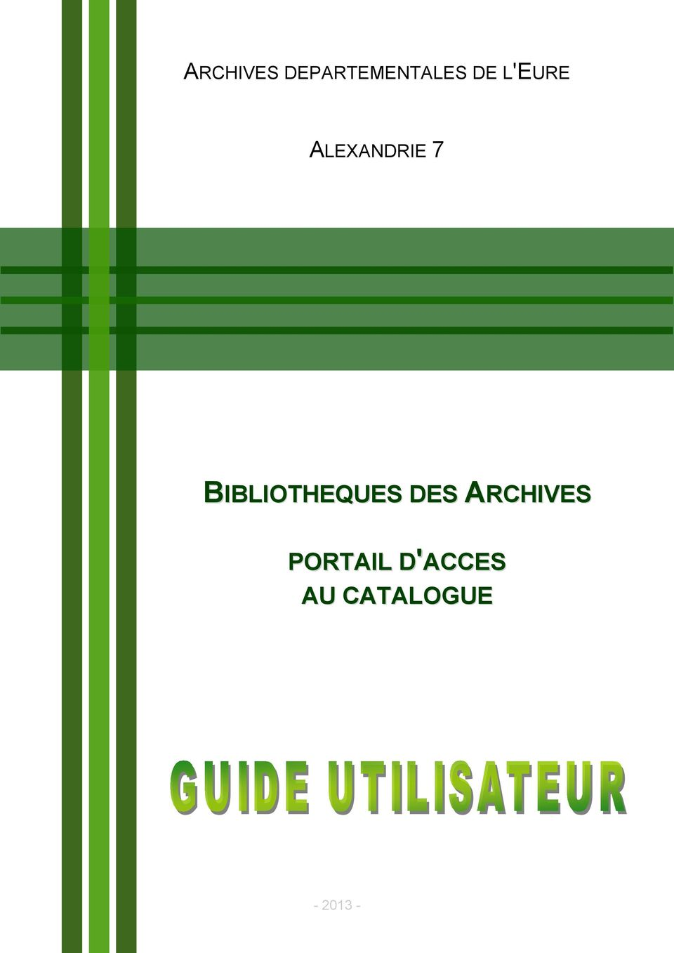 BIBLIOTHEQUES DES ARCHIVES