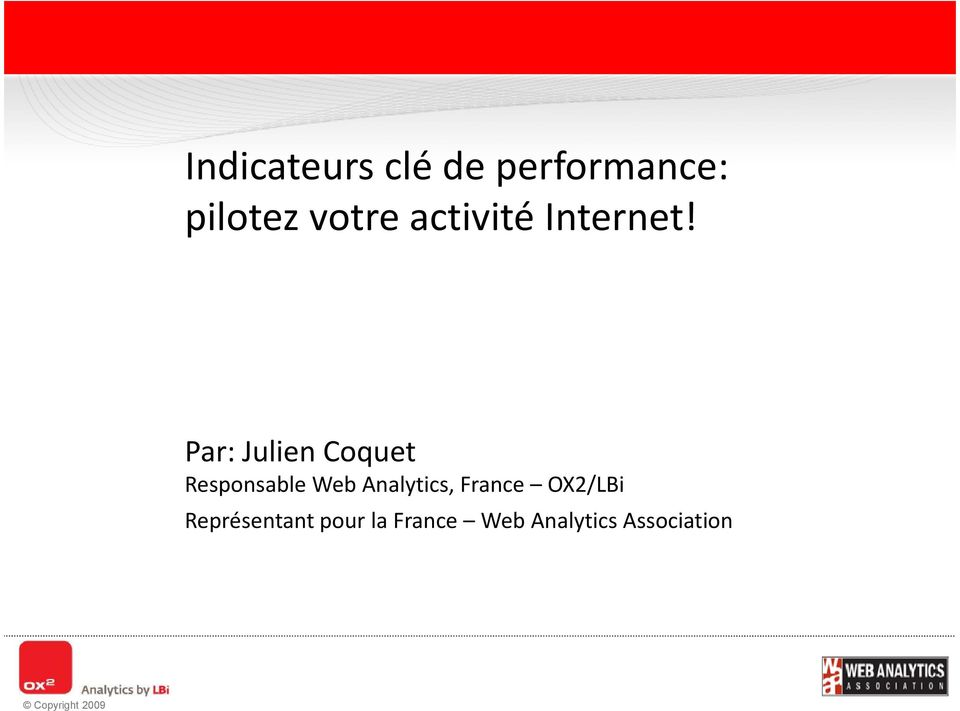 Par: Julien Coquet Responsable Web