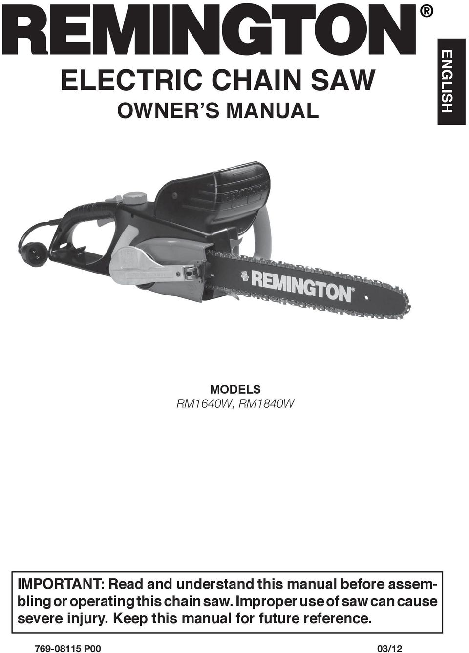 assembling or operating this chain saw.