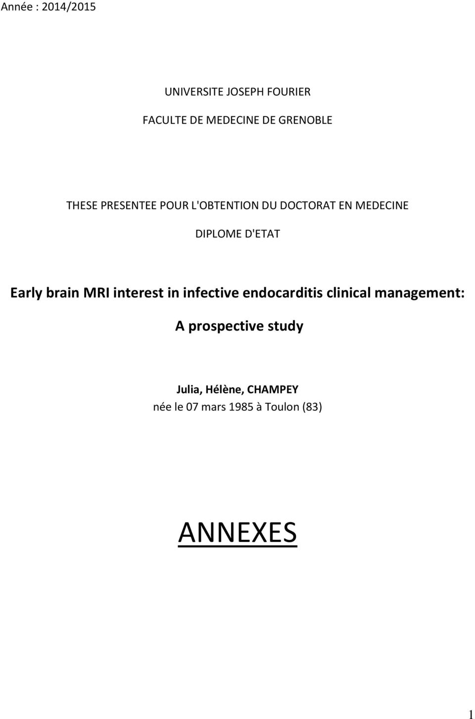 Early brain MRI interest in infective endocarditis clinical management: A