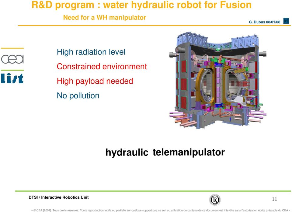 radiation level Constrained environment High