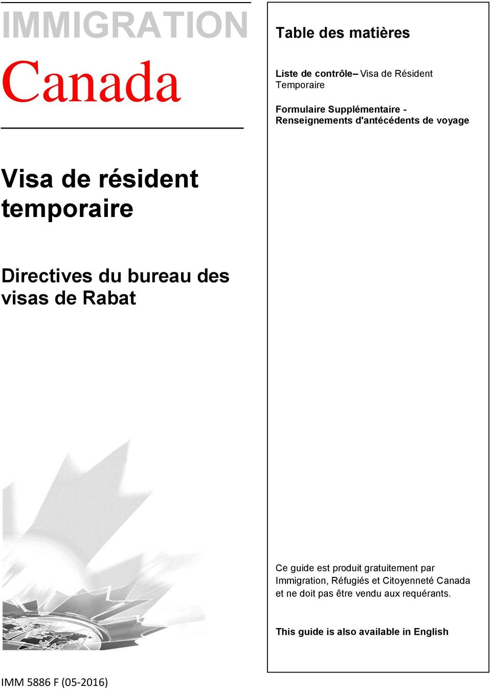 immigration canada visa de r sident temporaire. Black Bedroom Furniture Sets. Home Design Ideas