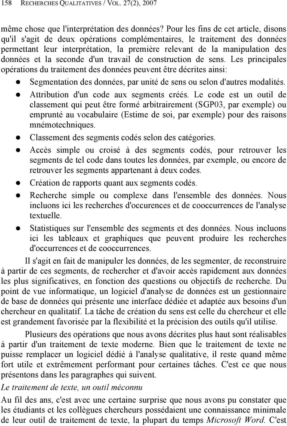 la seconde d'un travail de construction de sens.