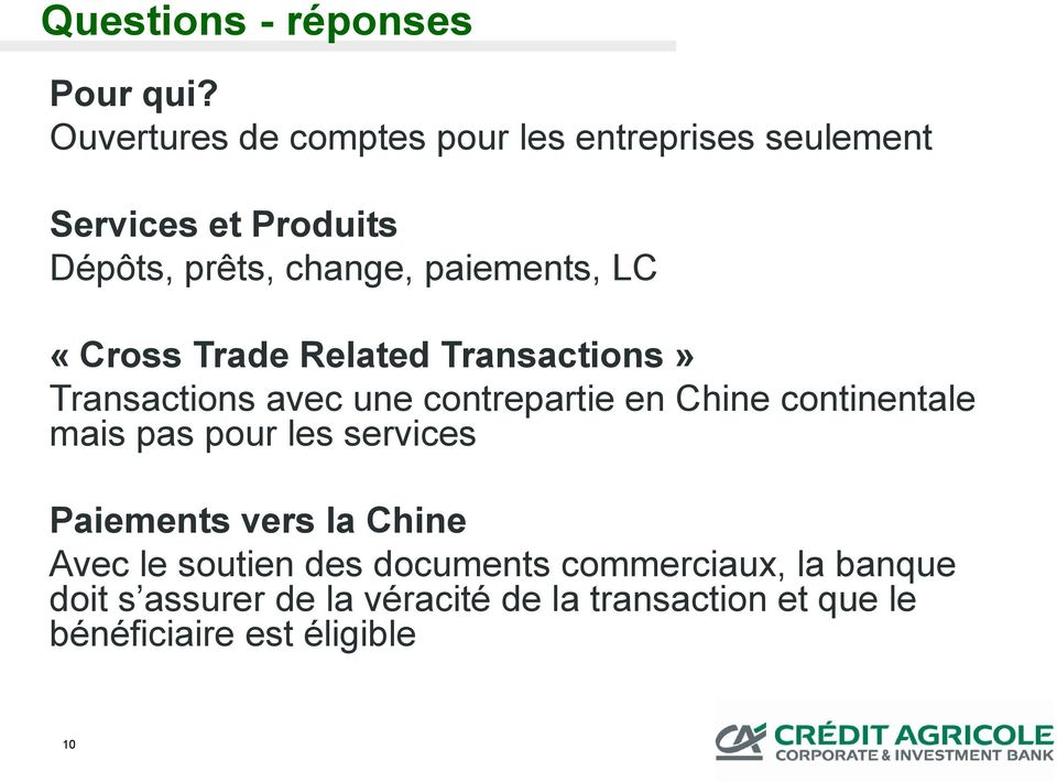 paiements, LC «Cross Trade Related Transactions» Transactions avec une contrepartie en Chine continentale
