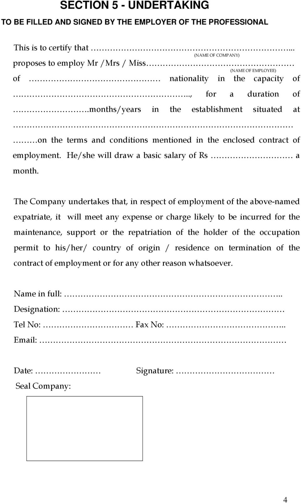 months/years in the establishment situated at on the terms and conditions mentioned in the enclosed contract of employment. He/she will draw a basic salary of Rs a month.