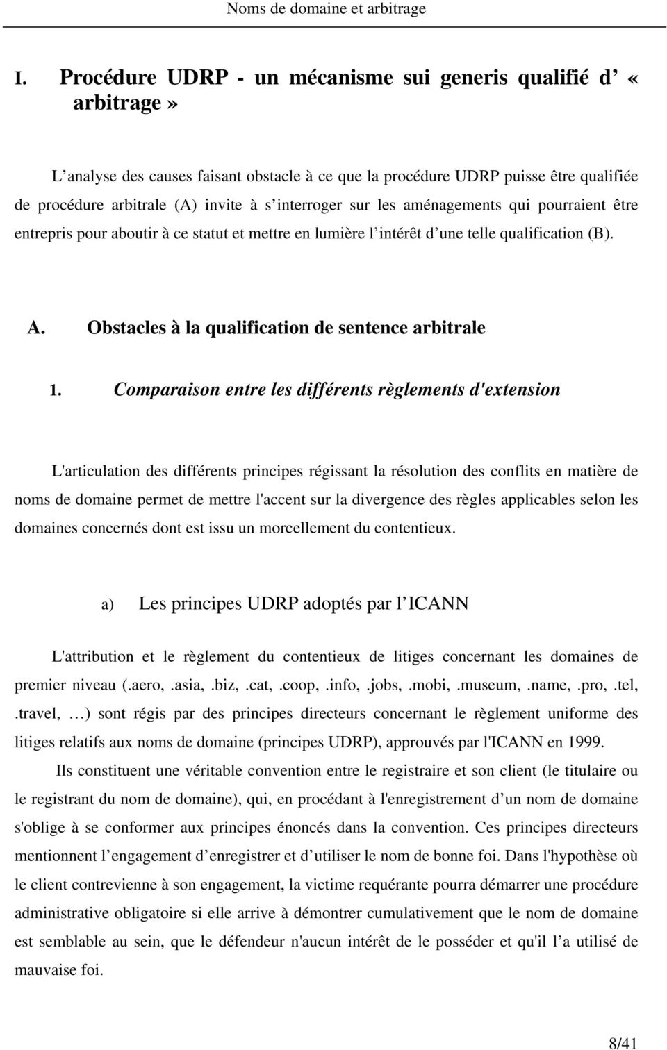 Obstacles à la qualification de sentence arbitrale 1.