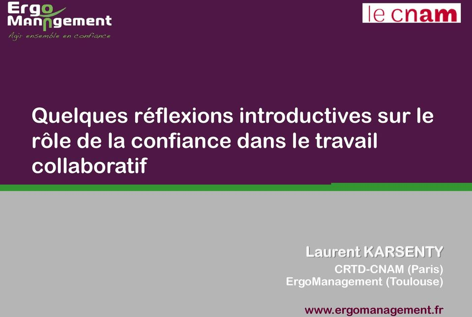 collaboratif Laurent KARSENTY CRTD-CNAM