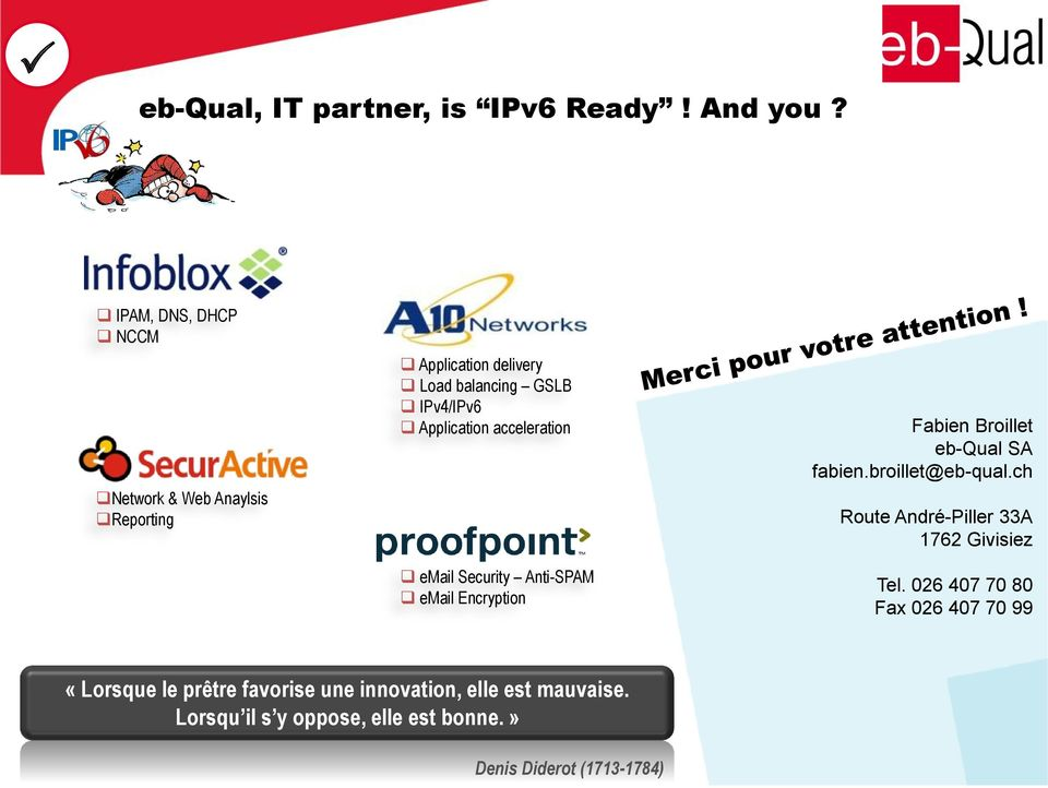 acceleration email Security Anti-SPAM email Encryption Fabien Broillet eb-qual SA fabien.broillet@eb-qual.