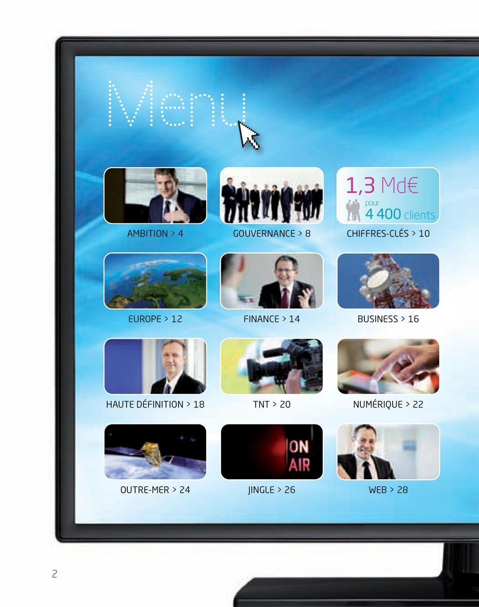 FINANCE > 14 BUSINESS > 16 HAUTE DÉFINITION > 18